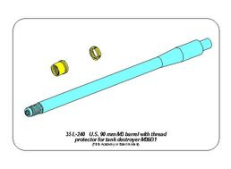 U.S 90 mm M3 barrel  with thread protector for tank destroyer M36B1 1/35 Academy; Italeri